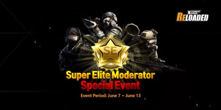 Combat Arms: Reloaded - Super Elite Moderator Special Event