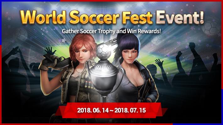 World Soccer Fest Event 6.14 ~ 7.15